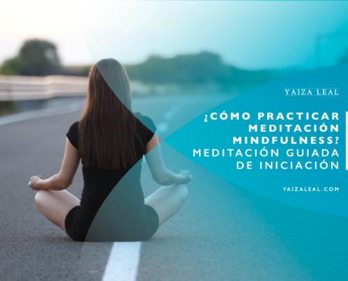 Cómo-practicar-meditación-mindfulness guia gratis