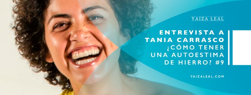 Entrevista-a-Tania-Carrasco como mejorar autoestima