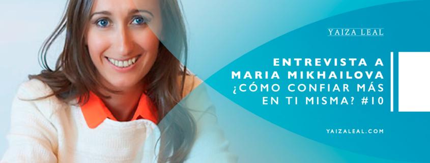 Entrevista-a-Maria-Mikhailova como confiar