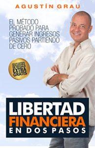 libertad financiera en dos pasos agustin grau